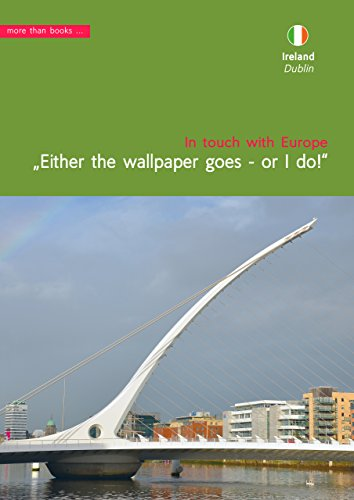 Amazon Com Ireland Dublin Either The Wallpaper Goes Or I