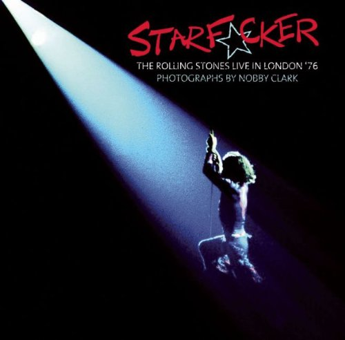 StarF*cker: The Rolling Stones Live in London '76