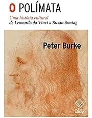 O polímata: Uma história cultural de Leonardo da Vinci a Susan Sontag