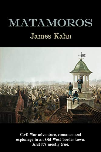 Matamoros by James Kahn ebook deal