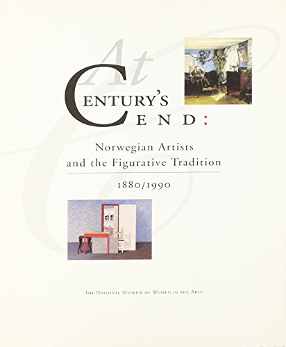 At Century's End: Norwegian Artists and the Figurative Tradition, 1880/1990