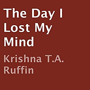 The Day I Lost My Mind Audiobook