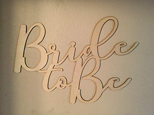 Unfinished Wood Bride to Be Sign 19 x 26 inch Bridal Shower Gift Sign