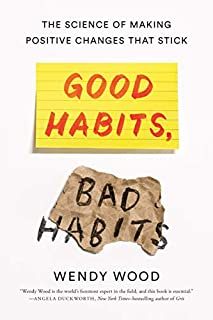 Book Cover: Good Habits, Bad Habits: The Science of Making Positive Changes That Stick