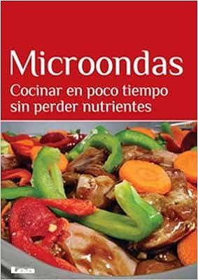 La cocina para microondas: Mara Iglesias: 9789877180909 ...