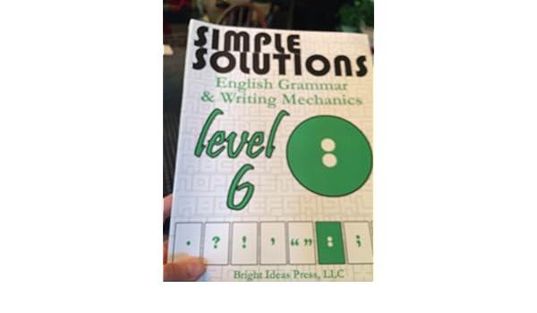 Simple Solutions Level 6 English Grammar & Writing Mechanics ...