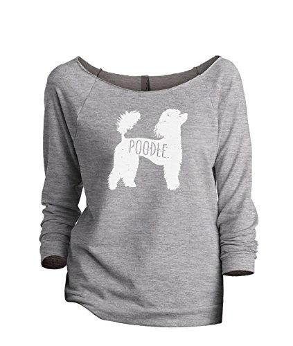 Tank Poodle - Thread Tank Poodle Dog Silhouette Women's Slouchy 3/4 Sleeves Raglan Sweatshirt Sport Grey Medium