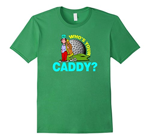 mens-whos-your-caddy-funny-daddy-fathers-day-golfing-t-shirt-3xl-grass