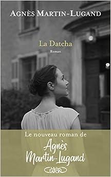Télécharger La Datcha pdf gratuits