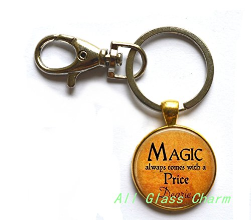 Charming Keychain,Halloween Costume Jewelry - Magic always comes with a Price Dearie - Quote - Magic Spell,AS098