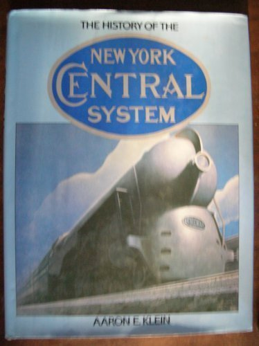 (The History of the New York Central System (Great Rails)