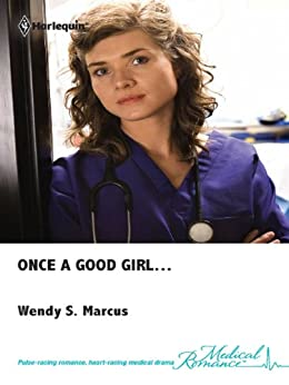 Once a Good Girl... by [Marcus, Wendy S.]