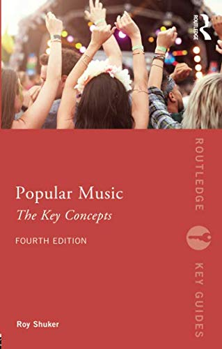 Popular Music: The Key Concepts (Routledge Key - Concept English New Mp3