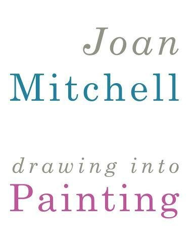Joan Mitchell: Drawing into Painting ebook