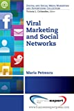 Viral Marketing and Social Networks (Digital and Social Media Marketing and Advertising Collection) Pdf