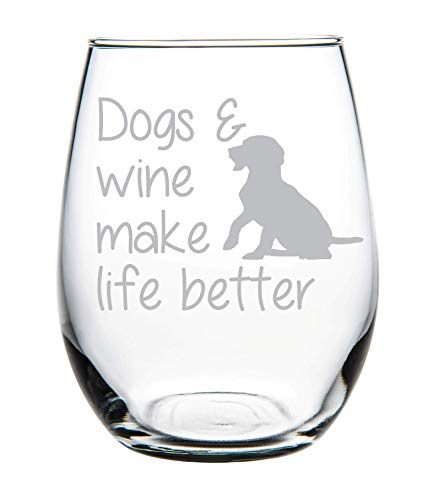 Dogs & Wine Make Life Better stemless Wine Glass-Perfect Dog Lover Gift (Wine Theme Gifts)