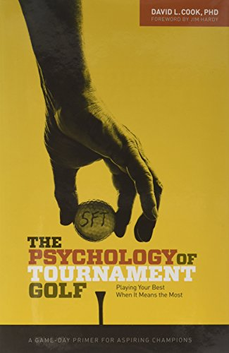 (The Psychology of Tournament Golf )