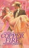 Copper Fire by Fayrene Preston (1988-04-01) by  Fayrene Preston in stock, buy online here