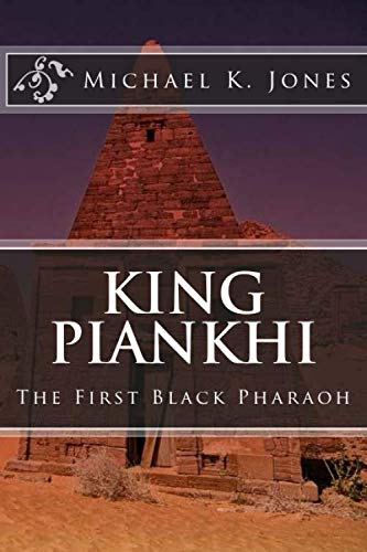 King Piankhi: The First Black Pharoah]()