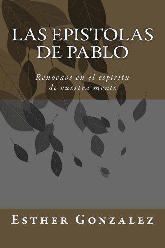 Epístolas de Pablo (Spanish Edition)