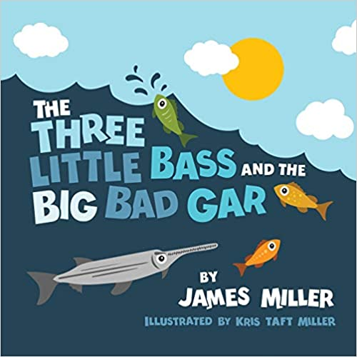 The Three Little Bass and the Big Bad Gar
