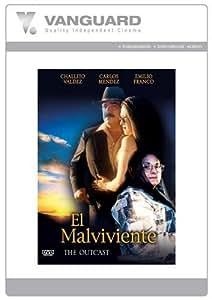 EL MALVIVIENTE