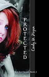 Protected (Watched Series Book 2)