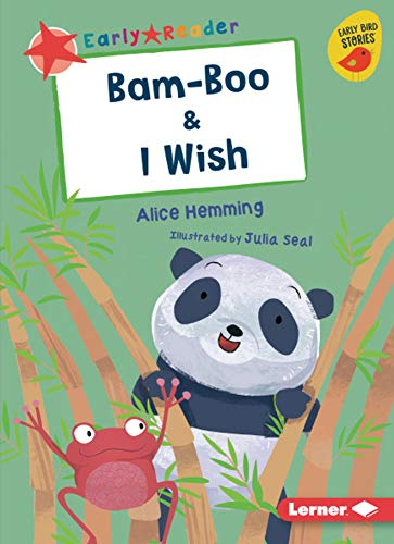 Bam-Boo & I Wish (Early Bird Readers _ Red (Early Bird Stories -