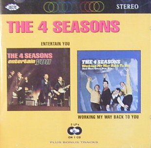 The Four Seasons - Entertain You / Working My Way Back To You - Zortam Music