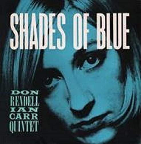 Shades of Blues (Don Rendell Ian Carr Shades Of Blue)