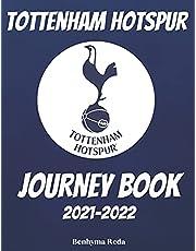 TOTTENHAM HOTSPUR: JOURNEY BOOK 2021-2022