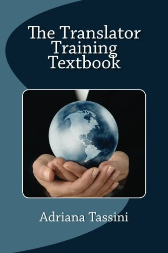 The Translator Training Textbook: Translation Best Practices, Resources - Translation Business