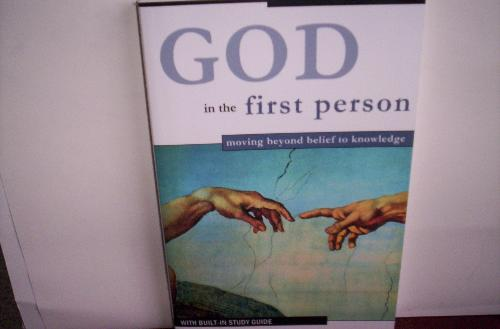 God in the First Person...moving Beyond Belidf to Knowledge PDF