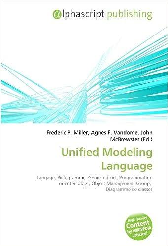 Livres gratuits en ligne Unified Modeling Language: Langage, Pictogramme, Génie logiciel, Programmation orientée objet, Object Management Group,  Diagramme de classes pdf epub