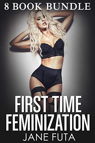 FIRST TIME FEMINIZATION: 8 BOOKS CROSSDRESSING -