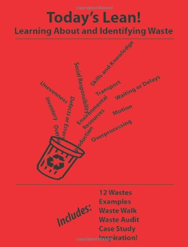 Read Online Today's Lean! Learning About and Identifying Waste ebook