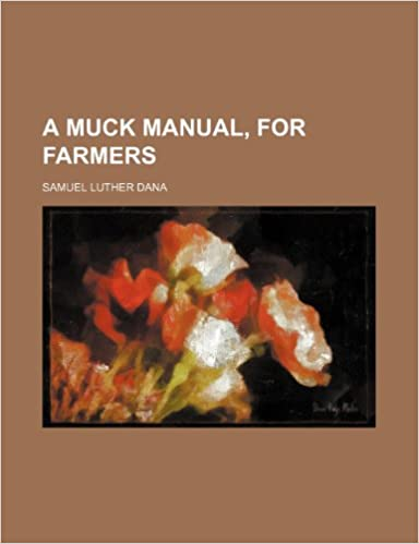 Book A Muck Manual, for Farmers