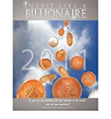 [Invest Like a Billionaire] If You Are Not Watching the Best Investor in the World, Who Are You Watching? (2011) ] BY [Buffett, Warren]Paperback