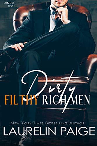 Dirty Filthy Rich Men (Dirty Duet Book 1) (English Edition)