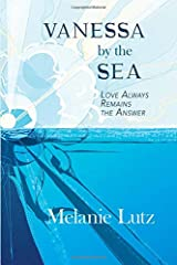 Vanessa by the Sea: Love Always Remains the Answer Paperback