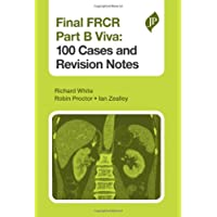 Final Frcr Part B Viva 100 Cases And Revision Notes