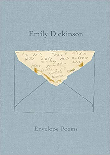 Envelope Poems Amazonca Emily Dickinson Jen Bervin