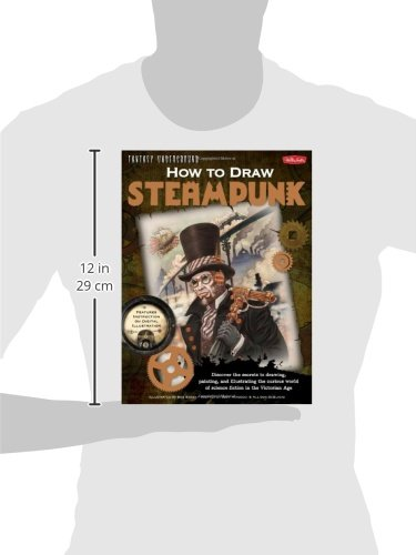 How to Draw Steampunk: Discover the secrets to drawing, painting, and illustrating the curious world of science fiction in the Victorian Age (Fantasy Underground) 5