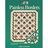 Painless Borders, Schneider, Sarah A., 0943574986