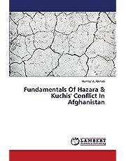 Fundamentals Of Hazara & Kuchis' Conflict In Afghanistan