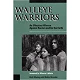 img - for Walleye Warriors: An Effective Alliance Against Racism and for the Earth by Rick Whaley (1993-10-03) book / textbook / text book