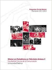Máster en periodismo en televisión Antena 3: Amazon.es ...