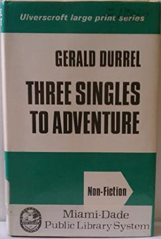 book cover of Three Singles to Adventure