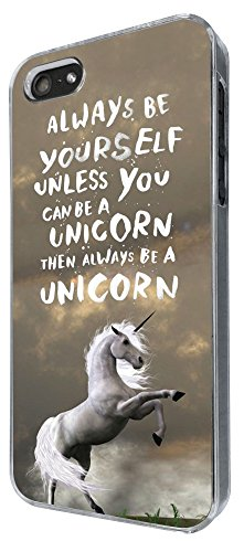 341 - Always be yourself unicorn Design iphone SE 5 5S Hülle Fashion Trend Case Back Cover Metall und Kunststoff
