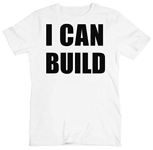 I Can Build The Best Builder Men's T-Shirt